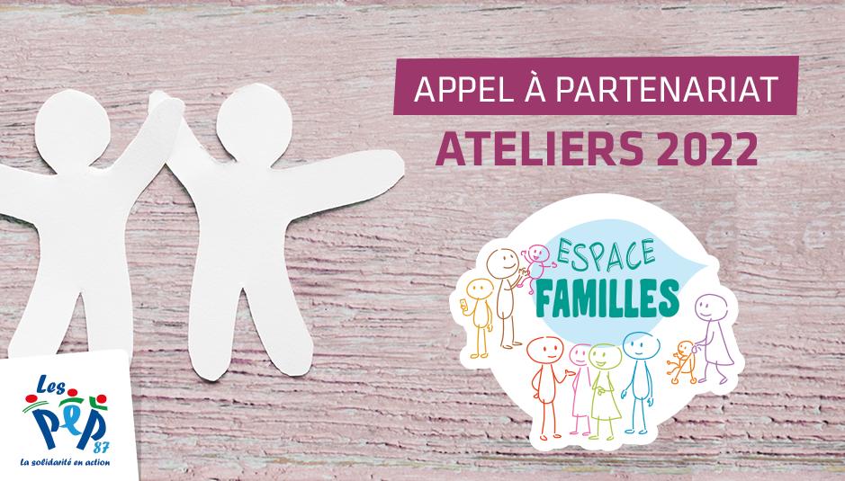 Appel à partenariats pour les ateliers 2022 de L'Espace Familles